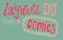 charlotte overton itchypalm graphic design, laydeez do comics, leeds, illustration