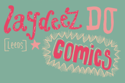 charlotte overton itchypalm graphic design, laydeez do comics, leeds, illustration